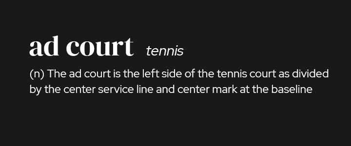 Ad Court in Tennis