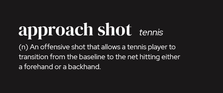 Approach Shot in Tennis
