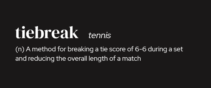 Tiebreak in Tennis